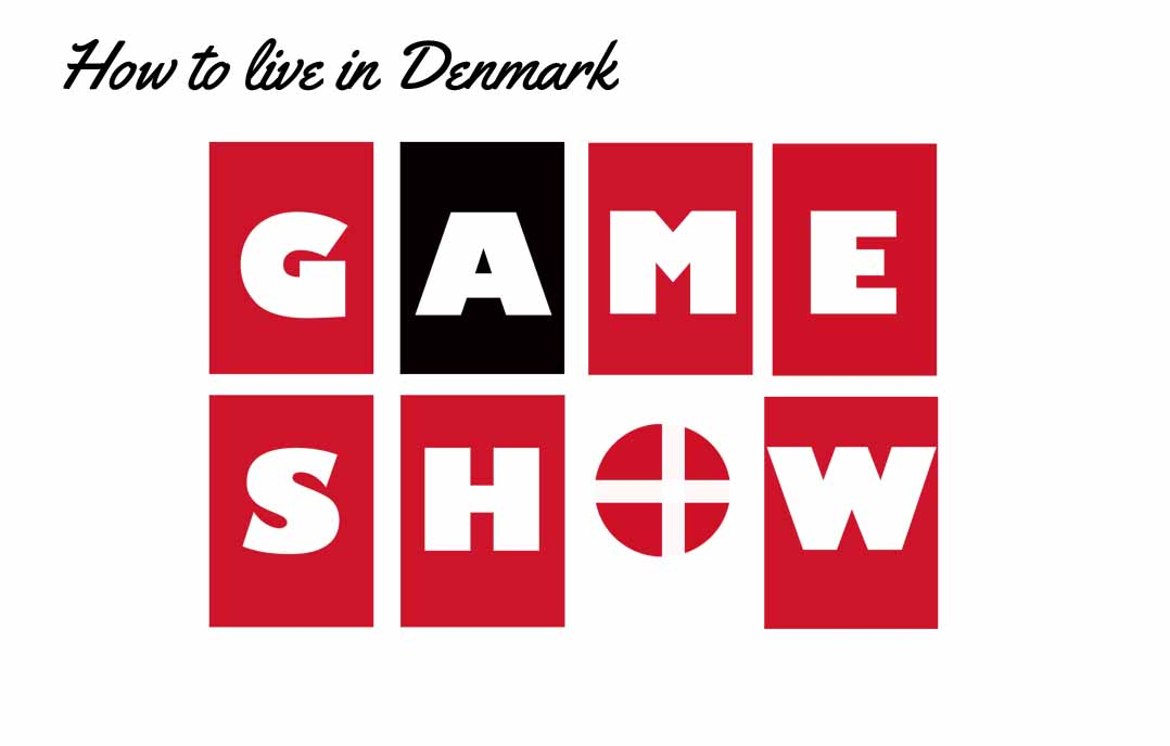 The How To Live in Denmark Game Show