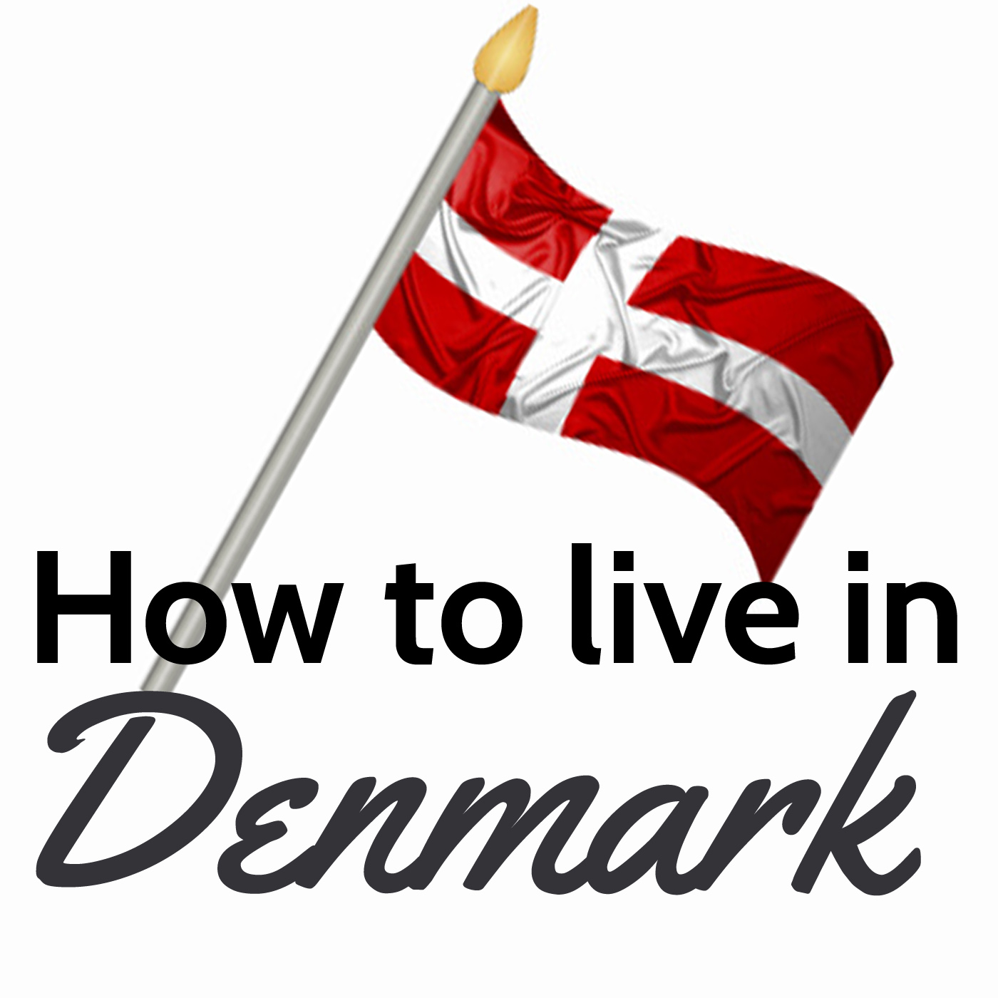 Podcasts – HowtoliveinDenmark.com