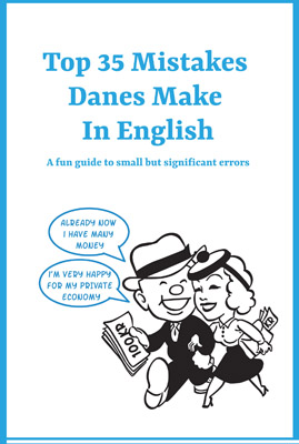 Top Mistakes Danes Make in English Kay Xander Mellish