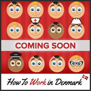 How to Work in Denmark book coming soon