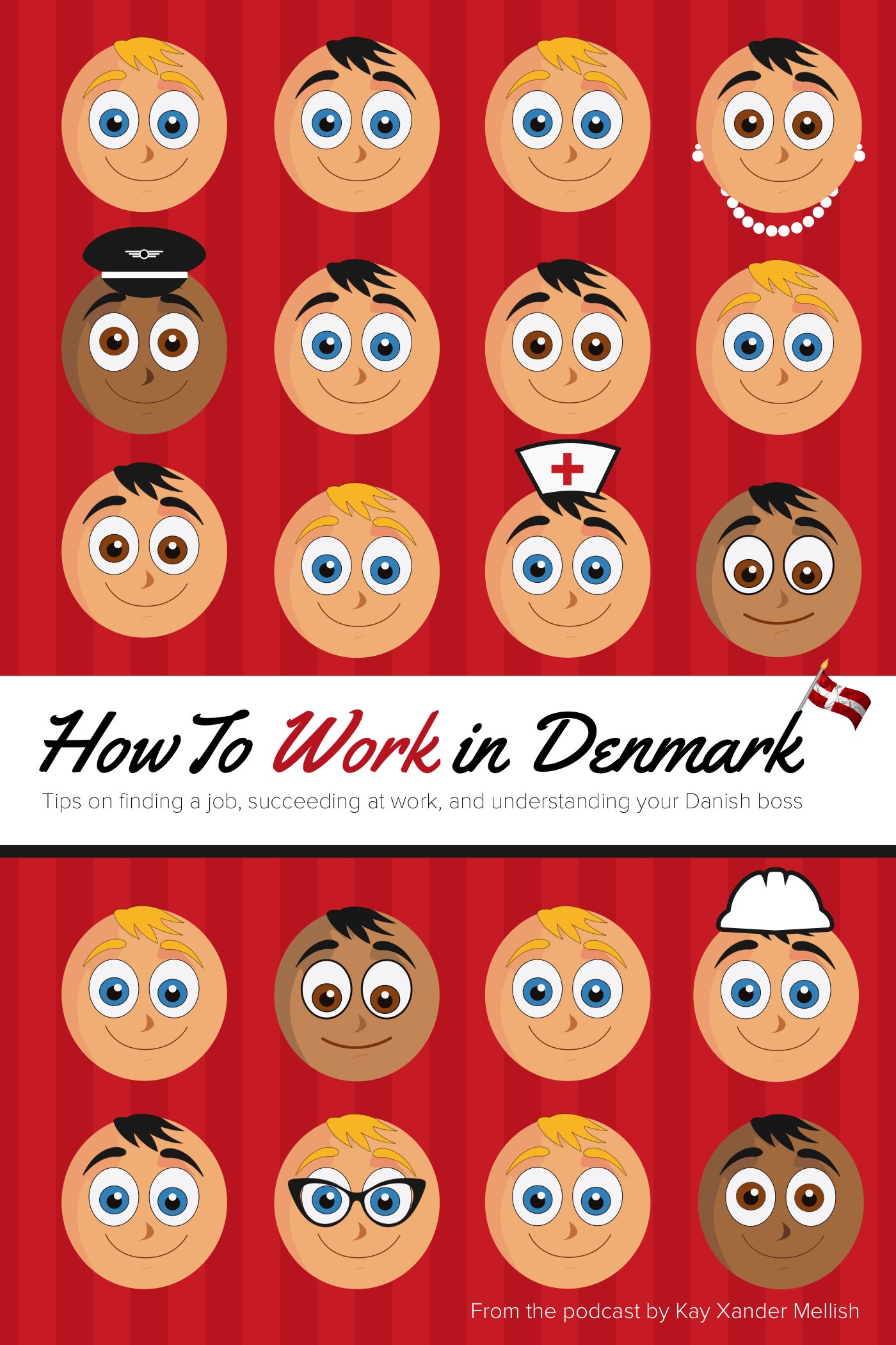 How to Work in Denmark Book eBook Paperback