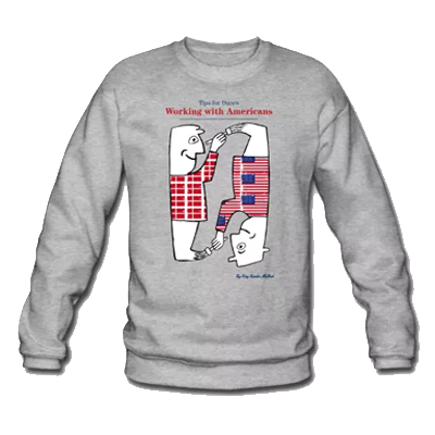 Working with Americans Grey Sweatshirt